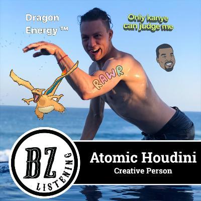 49. Atomic Houdini - Creative Person