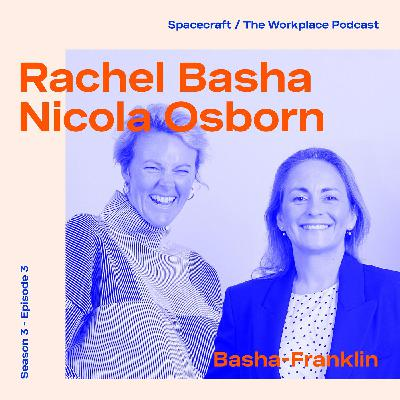 Rachel Basha & Nicola Osborn — Human centric design and the changing face of the landlord/occupier relationship.