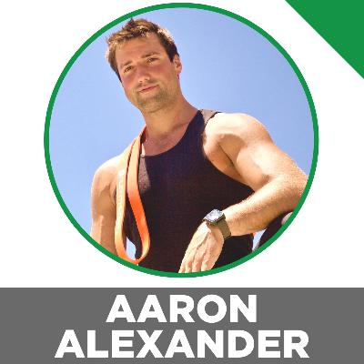Squatting In A California Backyard & Talking Family, Movement Mechanics, Ice Baths & More With Aaron Alexander.