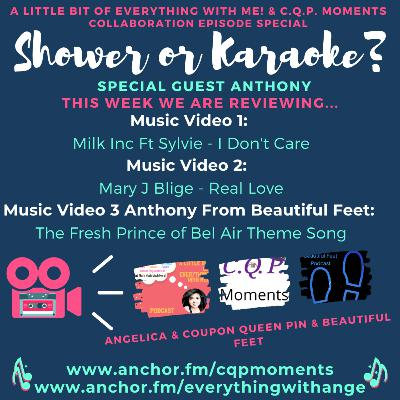 Shower Or Karaoke With Special Guest Anthony from Beautiful Feet Podcast