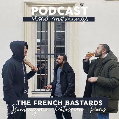 #3 The French Bastards - Boulangerie et Pâtisserie Parisienne