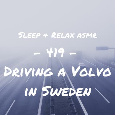 Driving a Volvo in Sweden
