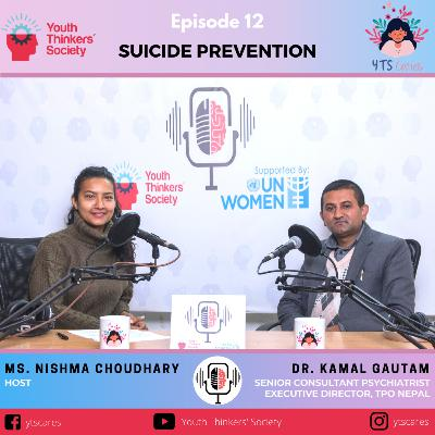 Episode 12 - Suicide Prevention