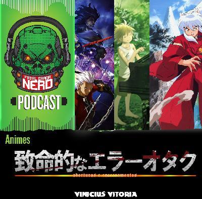 Fatal Error Nerd Animes #Xtra: Aberturas e Encerramentos #1