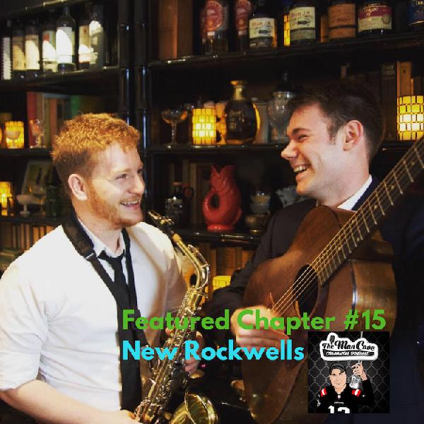 Featured Chapter #15  Guest: New Rockwells