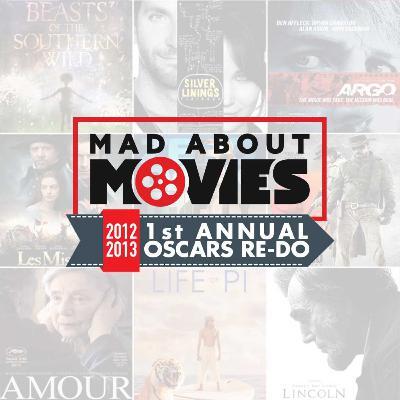 1st Annual Oscars Re-Do: 2012/2013