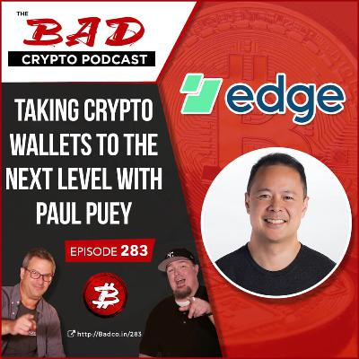 Taking Crypto Wallets to the Next Level with Paul Puey