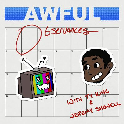 Awful Observances- Ep 3 : Preposterous Packaging,Surveillance Cameras & Strange Music(Ft. Sam David)