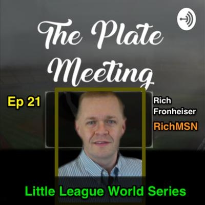 Episode 21 - Little League World Series with Rich Fronheiser