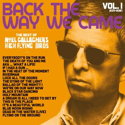 P.776 -Noel Gallagher's High Flying Birds - Back The Way We Came Vol. 1