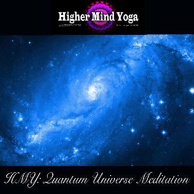 HMY: Quantum Universe Meditation