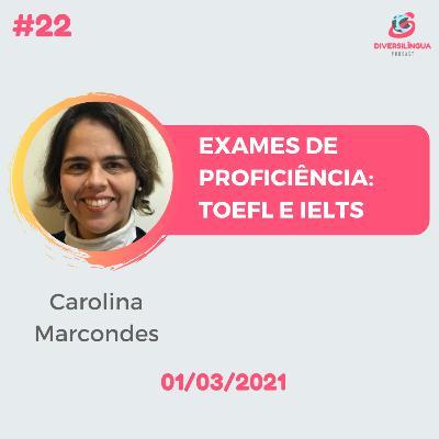 22. Exames de proficiência: TOEFL e IELTS