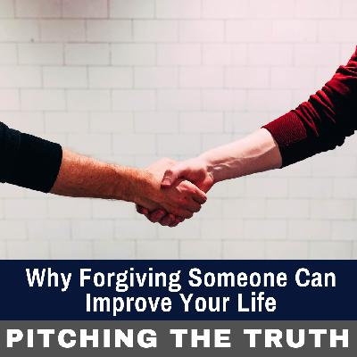 Why Forgiving Someone Can Improve Your Life