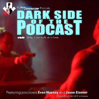 Episode 3: Dark Side Of The Podcast: Collision In Korea