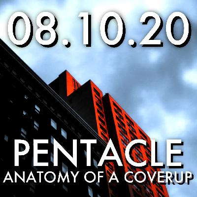 Pentacle: Anatomy of a Coverup   MHP 08.10.20.