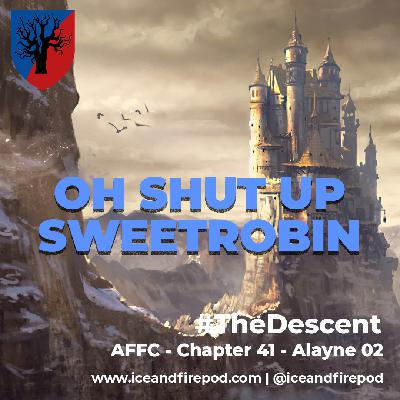 281 – A Feast for Crows Chapter 41 – Alayne 02 #TheDescent