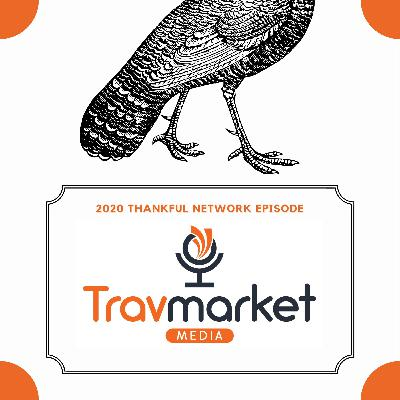 Thankful For The Good in 2020 | Travmarket Media Network Message