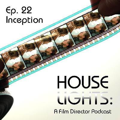 House of Nolan - 22 - Inception