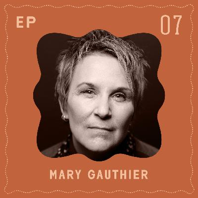 Mary Gauthier - Healing Through Songwriting