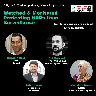 Episode 9 - Watched & Monitored: Protecting HRDs from Surveillance