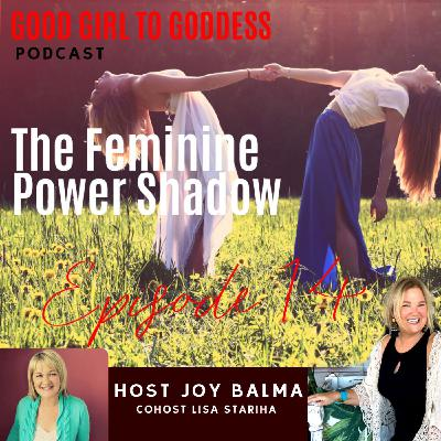 The Feminine Power Shadow