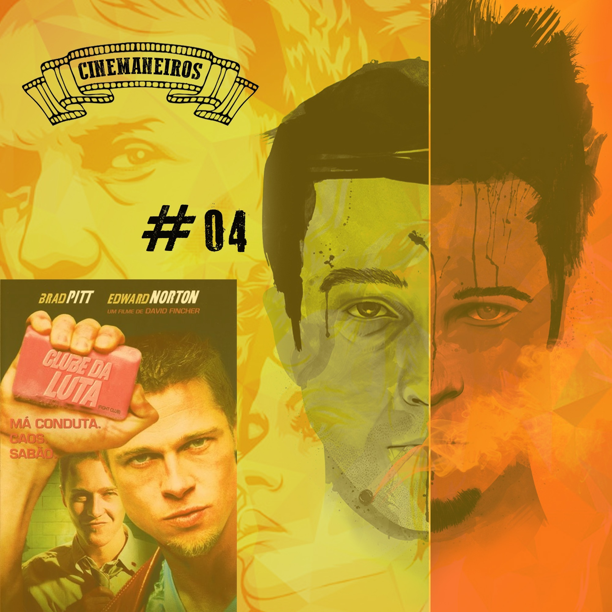 Cinemaneiros #04 Clube da Luta