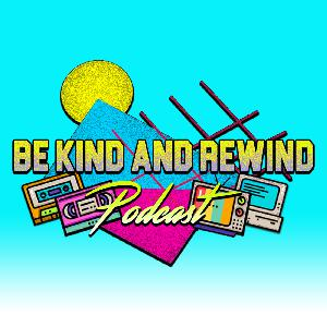 Be Kind and Rewind Farewell Episode! Goodbye, Dudes and Dudettes!