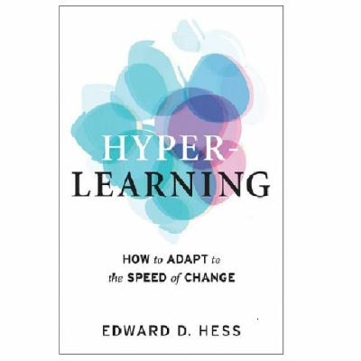 Podcast 816:  Hyper-Learning: How to Adapt to the Speed of Change with Edward Hess