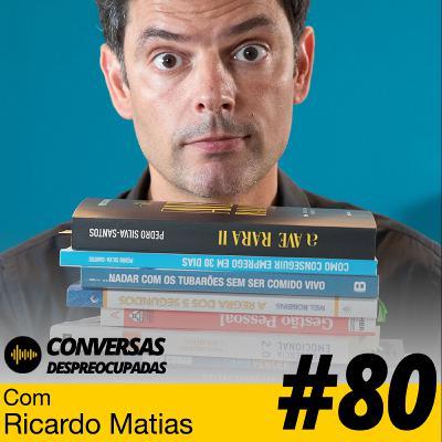 #80 – Ele criou um negócio de vinhos... sem ter uma quinta, uvas ou pipos! – com Ricardo Matias
