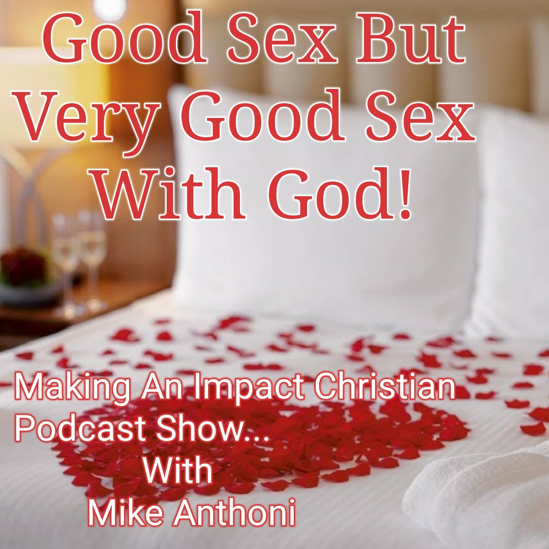Good Sex But Very Good Sex With God