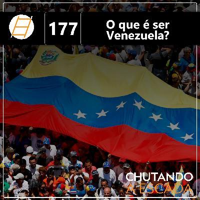 O que é ser Venezuela?
