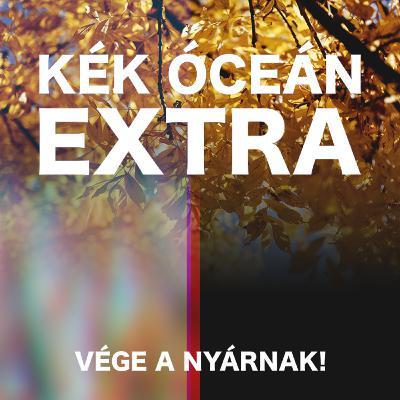Úgy néz ki megtaláltam az igazit | Kék Óceán Podcast Extra #37