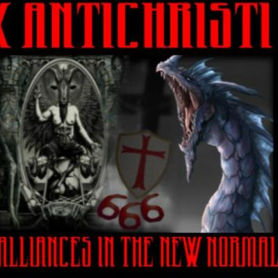 6/18/20: PAX ANTICHRISTI – UNHOLY ALLIANCES IN THE NEW NORMAL W/ TIM COHEN