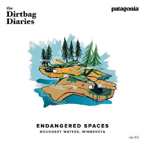 Endangered Spaces--Boundary Waters