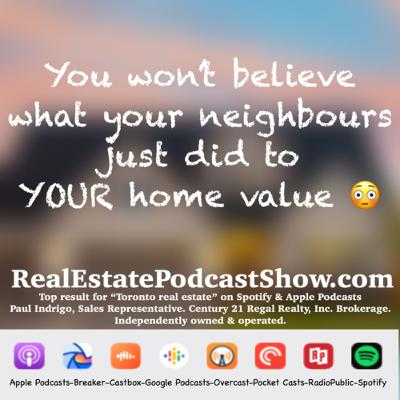 Episode 269: You won't believe what your neighbours just did to your home 🏡 value 😳