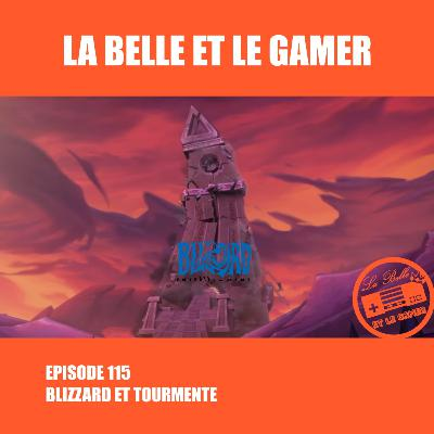 Episode 115: Blizzard et Tourmente