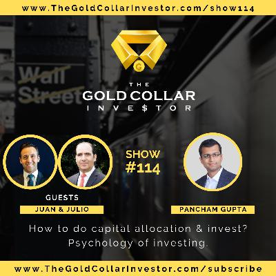 TGCI 114: How to do capital allocation & invest? Psychology of investing.