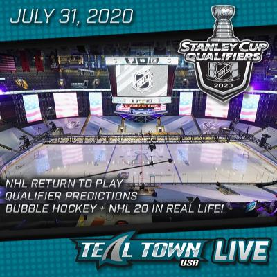 Teal Town USA Live - Stanley Cup Qualifiers Predictions - 7-31-2020