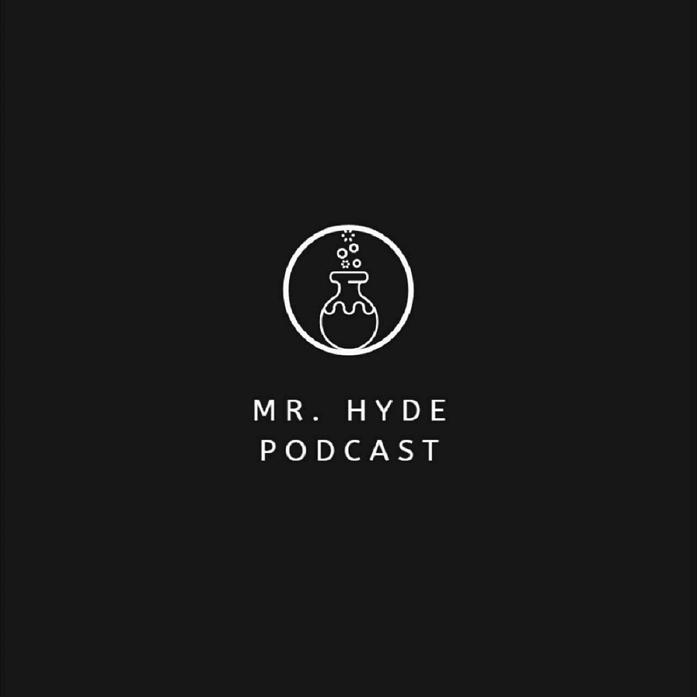 Mr. Hyde Podcast