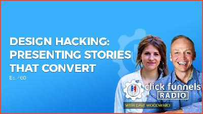 Design Hacking: Presenting Stories That Convert - Kathryn Jones - CFR #460