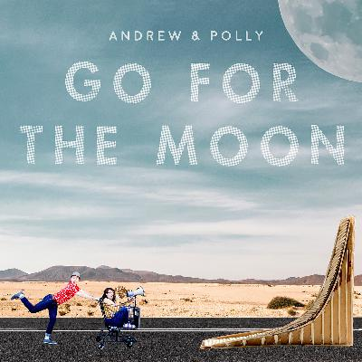 A New Album of Our Music: Go for the Moon