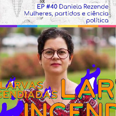 Daniela Rezende - Mulheres, partidos e ciência política