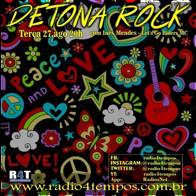 Rádio 4 Tempos - Detona Rock 21:Rádio 4 Tempos