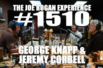 #1510 - George Knapp & Jeremy Corbell