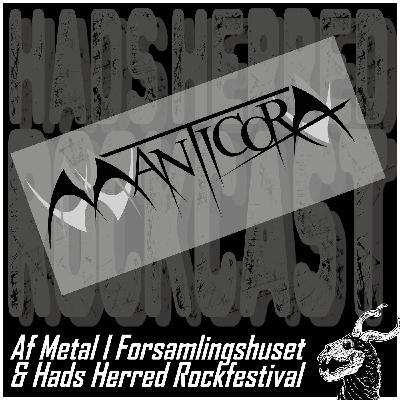 Manticora gæster rockcasten