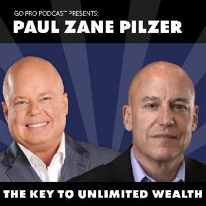 Paul Zane Pilzer:  The Key to Unlimited Wealth
