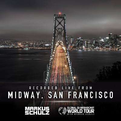 Global DJ Broadcast: Markus Schulz World Tour San Francisco (May 13 2021)