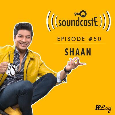 Ep.50: 9XM SoundcastE - Shaan
