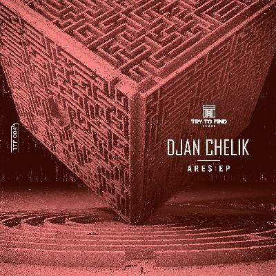 Premiere: Djan Chelik — Ares (Original Mix) [Try To Find Sound]