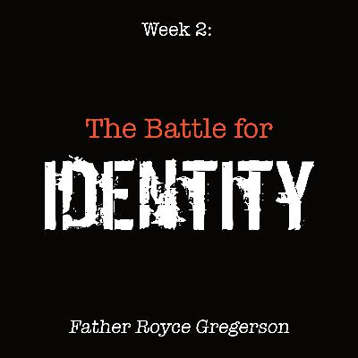 The Battle for Identity: Father Royce Gregerson